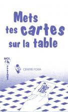 Mets tes cartes sur la table (mauve)