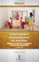 Mode : emploi - Déménageurs/déménageuses de meubles