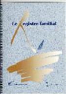 Registre familial (Le)