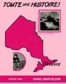 Toute une Histoire! Ottawa